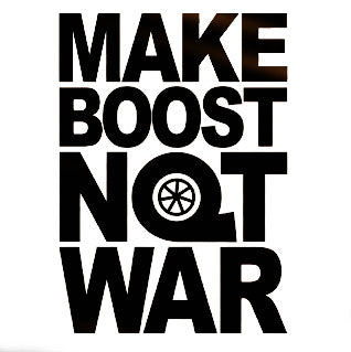 Make Boost Not War Decal