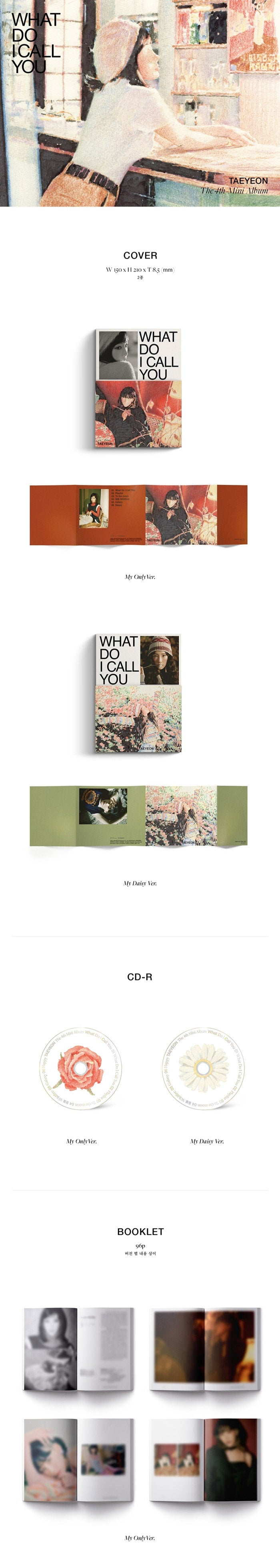TAEYEON 4th album WHAT DO I CALL YOU Version A My Only - Version B My Daisy