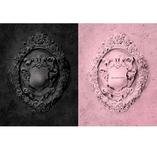 BLACKPINK Kill This Love Black and Pink Edition 2nd Mini Album with Poster