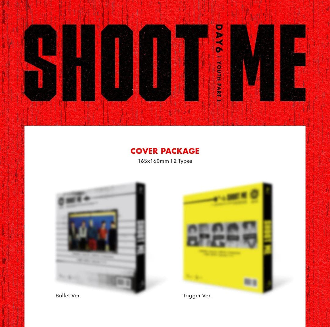 DAY6 YOUTH part 1: SHOOT ME