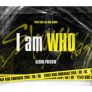 Stray Kids I am Not / I Am Who / I Am You