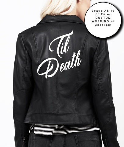 TIL' DEATH - Bash Creative Design - The Original DIY Jacket Kits