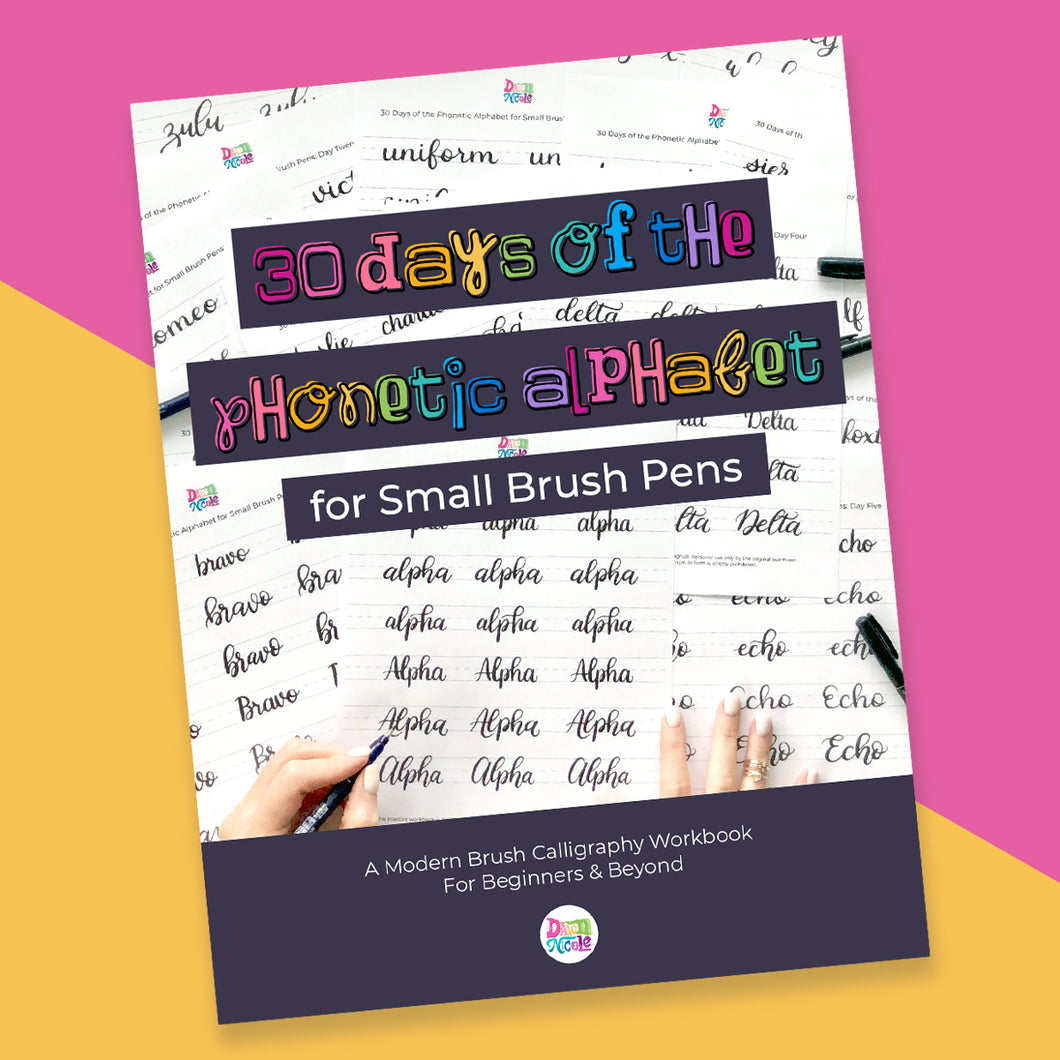 NEW! 30 Days of the Phonetic Alphabet for Small Brush Pens