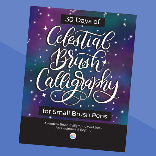 NEW! 30 Days of Celestial Calligraphy for Small Brush Pens