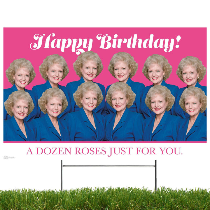 Advanced Graphics Yard Sign Golden Girls, Happy Birthday- A Dozen Roses Just for You, Yard Sign 1060YSBDR