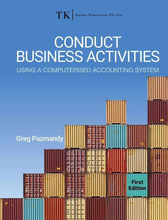 Conduct Business Activities using a Computerised Accounting System