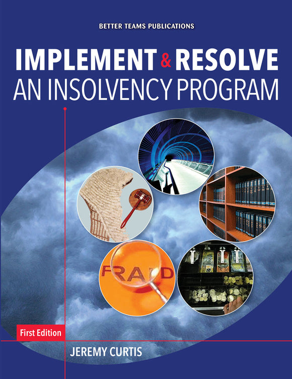 Implement & Resolve an Insolvency Program