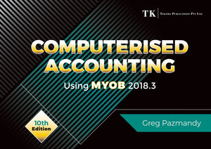 Computerised Accounting using MYOB 2018.3