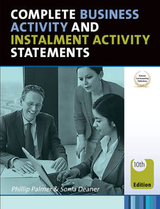 Complete Business Activity and Instalment Activity Statements