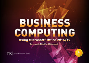 Business Computing using Microsoft Office 2016/19
