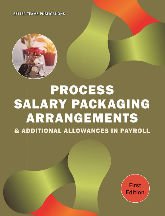 Process Salary Packaging Arrangements and Additional Allowances in Payroll