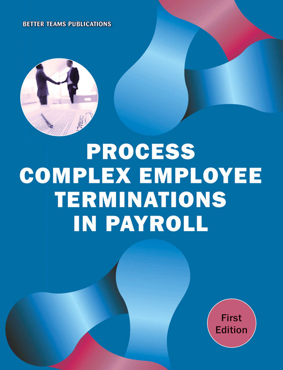 Process Complex Employee Terminations in Payroll