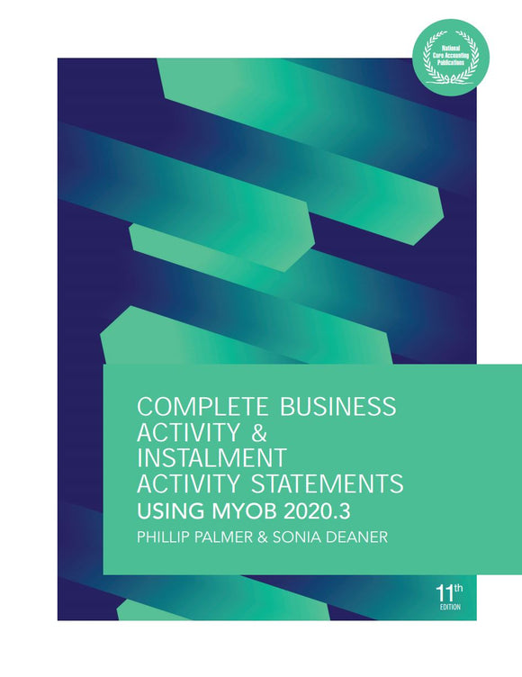 Complete Business Activity and Instalment Activity Statements using MYOB 2020.3