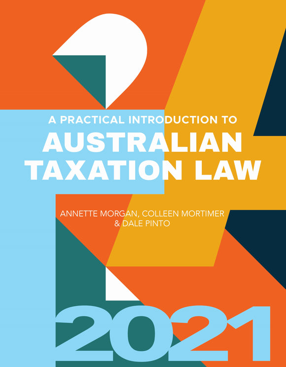 A Practical Introduction to Australian Taxation Law