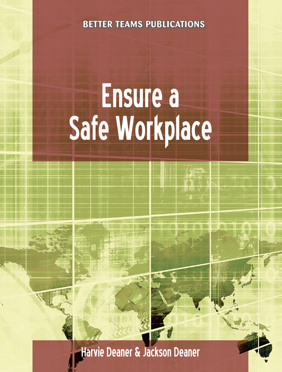 Ensure a Safe Workplace