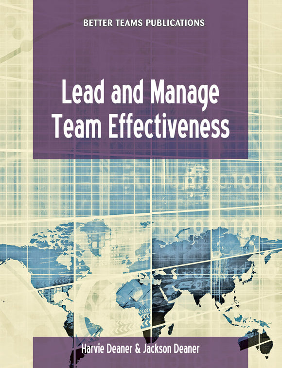 Lead and Manage Team Effectiveness