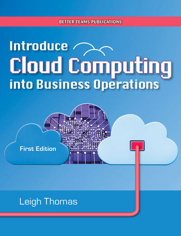Introduce cloud computing into business operations, BSBSMB412 (2018) - Book