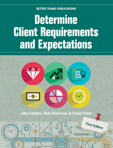 Determine Client Requirements and Expectations