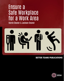 Ensure a Safe Workplace for a Work Area