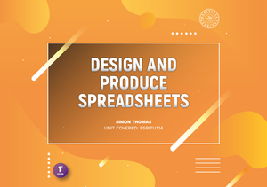 Design and Produce Spreadsheets