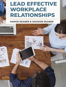 Lead Effective Workplace Relationships