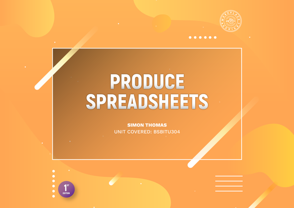 Produce Spreadsheets