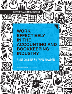 Work Effectively in the Accounting and Bookkeeping Industry