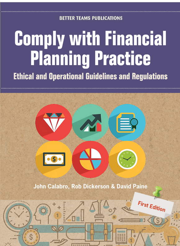 Comply With Financial Planning Practice Ethical & Operational Guidelines & Regulations