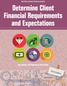 Determine Client Financial Requirements and Expectations
