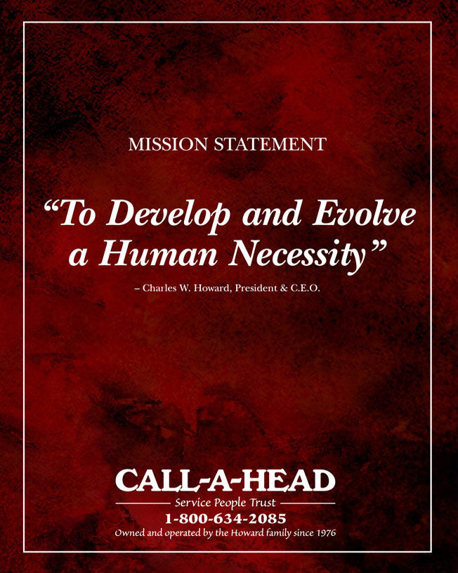 callahead mission statement: To develop and evolve a human necessity