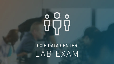 CCIE Data Center Lab Exam Bootcamp