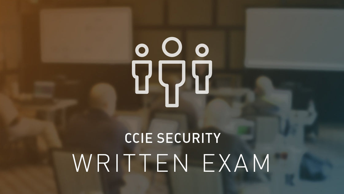 CCIE Security Written Exam Bootcamp