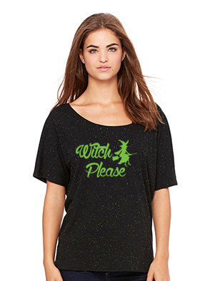 Witch Please Women's Slouchy Tee