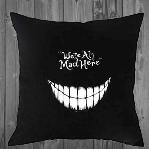 We'e All Mad Here Pillow Cover 16x16 or 18x18