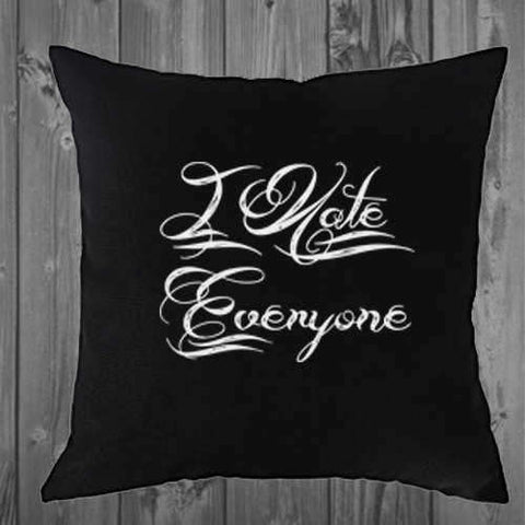 I Hate Everyone pillow cover 16x16 or 18x18