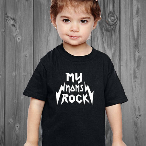My Moms Rock Toddler Shirt