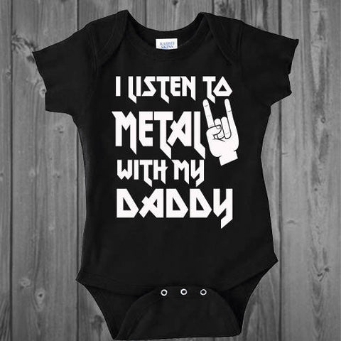 I listen to Metal with my Daddy Onesie
