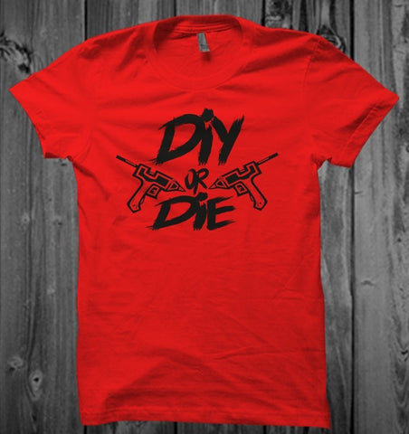 DIY or Die UNISEX TShirt