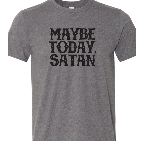 Maybe Today, Satan T-Shirt