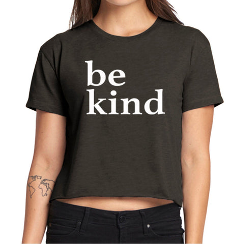 be kind Crop T-Shirt