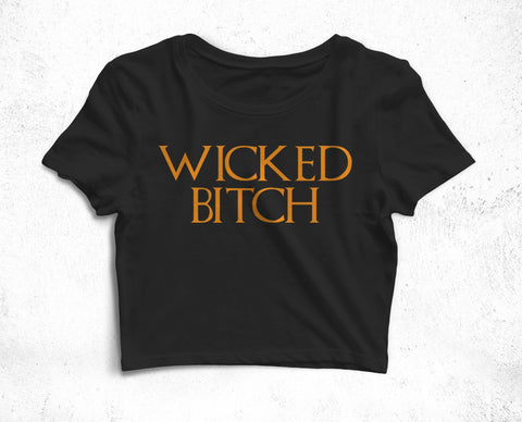 Wicked Bitch Crop T-Shirt