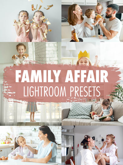 10 Family Affair Lightroom Presets - Mobile & Desktop