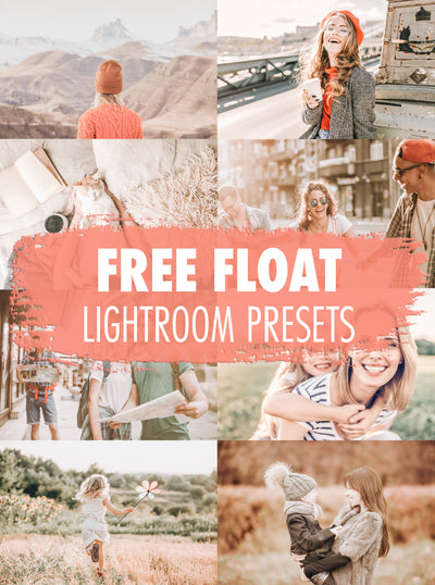 10 Free Float Lightroom Presets | Mobile & Desktop
