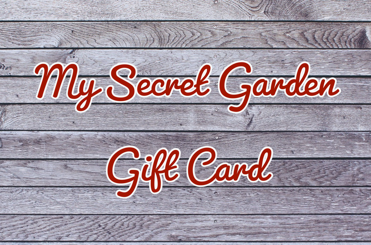 My Secret Garden Gift Card