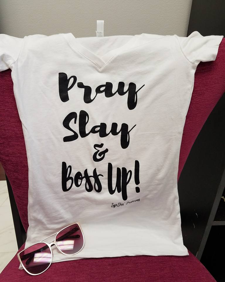 Pray Slay Boss Up Tee