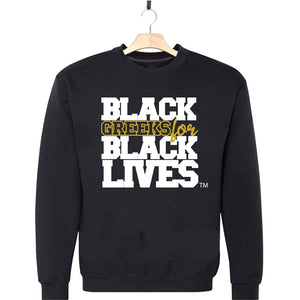 "black 100% organic cotton sweatshirt crew neck ""Black Greeks for Black Lives"" alpha phi alpha paraphernalia apparel"