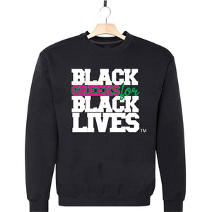 "black 100% organic cotton sweatshirt crew neck ""Black Greeks for Black Lives"" alpha kappa alpha paraphernalia apparel"