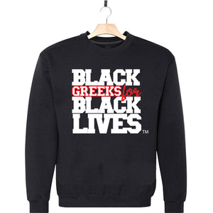 "black 100% organic cotton sweatshirt crew neck ""Black Greeks for Black Lives"" kappa alpha psi paraphernalia apparel"
