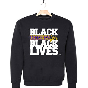 "black 100% organic cotton sweatshirt crew neck ""Black Greeks for Black Lives"" omega psi phi paraphernalia apparel"