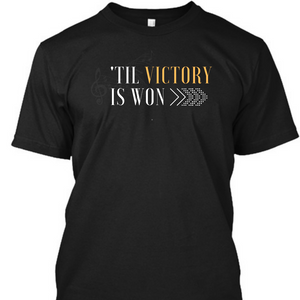 'Til Victory is Won Short Sleeve T-Shirt